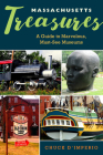 Massachusetts Treasures: A Guide to Marvelous, Must-See Museums Cover Image