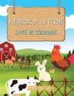 Animaux de la ferme Livre de coloriage: pour les enfants de 3 à 8 ans Cover Image