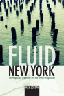 Fluid New York: Cosmopolitan Urbanism and the Green Imagination Cover Image