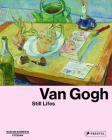 Van Gogh: Still Lifes Cover Image
