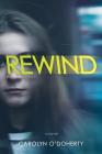 Rewind (A Rewind Novel) Cover Image