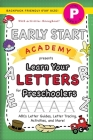 Early Start Academy, Learn Your Letters for Preschoolers: (Ages 4-5) ABC Letter Guides, Letter Tracing, Activities, and More! (Backpack Friendly 6