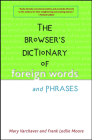 The Browser's Dictionary of Foreign Words and Phrases Cover Image