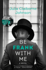 Be Frank with Me Cover Image