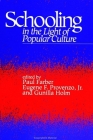 Schooling in the Light of Popular Culture (Suny Series) Cover Image