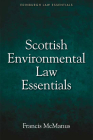 Scottish Environmental Law Essentials (Edinburgh Law Essentials) Cover Image