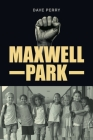 Maxwell Park Cover Image