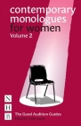 Contemporary Monologues for Women: Volume 2 (Good Audition Guides) Cover Image