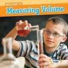 Measuring Volume (Measure It!) Cover Image