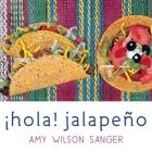 Hola! Jalapeno (World Snacks) Cover Image