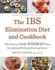 The IBS Elimination Diet and Cookbook: The Proven Low-FODMAP Plan for Eating Well and Feeling Great Cover Image