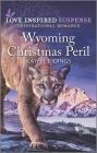 Wyoming Christmas Peril: An Uplifting Romantic Suspense Cover Image
