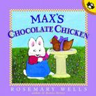 Max's Chocolate Chicken (Max and Ruby) Cover Image