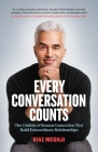 Every Conversation Counts: The 5 Habits of Human Connection That Build Extraordinary Relationships Cover Image