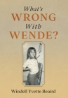 What's Wrong With Wende? Cover Image