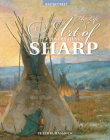 The Life and Art of Joseph Henry Sharp Cover Image