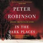 In the Dark Places: An Inspector Banks Novel Cover Image