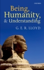 Being, Humanity, and Understanding: Studies in Ancient and Modern Societies Cover Image