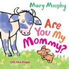 Are You My Mommy? Cover Image