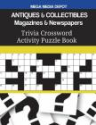ANTIQUES & COLLECTIBLES Magazines & Newspapers Trivia Crossword Activity Puzzle Book Cover Image