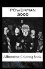 Affirmative Coloring Book: Powerman 5000 Inspired Designs Cover Image