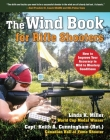 The Wind Book for Rifle Shooters: How to Improve Your Accuracy in Mild to Blustery Conditions Cover Image