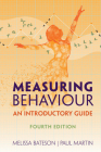 Measuring Behaviour: An Introductory Guide Cover Image