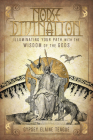 Norse Divination: Illuminating Your Path with the Wisdom of the Gods Cover Image