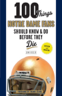 100 Things Notre Dame Fans Should Know & Do Before They Die (100 Things...Fans Should Know) Cover Image