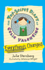Everything's Changed (The Top-Secret Diary of Celie Valentine) Cover Image