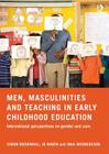 Men, Masculinities and Teaching in Early Childhood Education: International perspectives on gender and care Cover Image