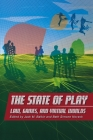 The State of Play: Law, Games, and Virtual Worlds (Ex Machina: Law #2) Cover Image