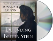 Defending Britta Stein: A Novel (Liam Taggart and Catherine Lockhart #6) Cover Image