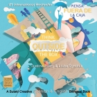 Think Outside the Box / Piensa fuera de la caja: A Suteki Creative Spanish & English Bilingual Book Cover Image