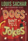 Dogs Don't Tell Jokes Cover Image
