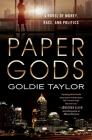 Paper Gods: A Novel of Money, Race, and Politics Cover Image