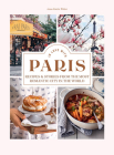 In Love with Paris: Recipes & Stories From the Most Romantic City in the World Cover Image