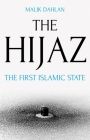 The Hijaz: The First Islamic State Cover Image