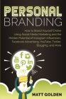 Personal Branding: How to Brand Yourself Online Using Social Media Marketing and the Hidden Potential of Instagram Influencers, Facebook Cover Image