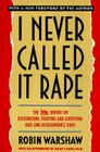 I Never Called It Rape Cover Image