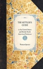 Settler's Guide: In the United States and British North American Provinces (Travel in America) Cover Image