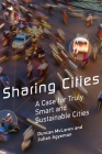 Sharing Cities: A Case for Truly Smart and Sustainable Cities Cover Image