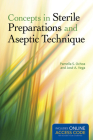 Concepts in Sterile Preparations and Aseptic Technique Cover Image