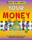 Your Money (How Money Works) Cover Image
