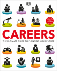 Careers: The Ultimate Guide to Planning Your Future Cover Image