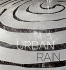 Urban Rain: Stormwater as Resource Cover Image