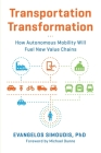 Transportation Transformation: How Autonomous Mobility Will Fuel New Value Chains Cover Image
