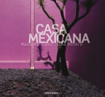 Casa Mexicana (Contemporary Architecture & Interiors) Cover Image