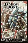 James Bond: Live and Let Die Ogn - Signed Edition Cover Image