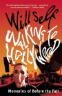 Walking to Hollywood: Memories of Before the Fall Cover Image